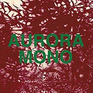 Aurora/Mono