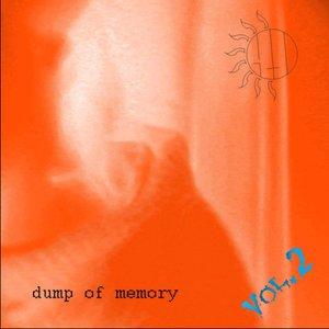 Dump of Memory vol.2