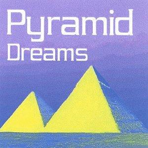 Pyramid Dreams