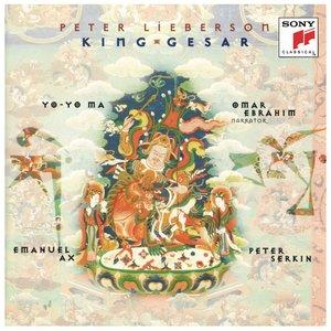 Lieberson: King Gesar (Remastered)