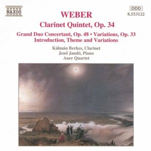 WEBER: Clarinet Quintet, Op. 34 / Grand Duo Concertant