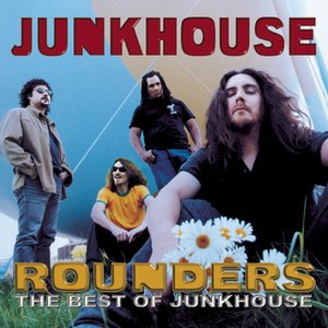 Rounders: The Best of Junkhouse