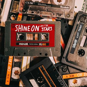 Shine on Like the Stars (Lost Tapes) - Single