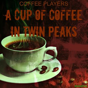 A Cup of Coffee in Twin Peaks