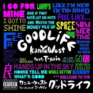 Good Life (feat. T-Pain) - Single