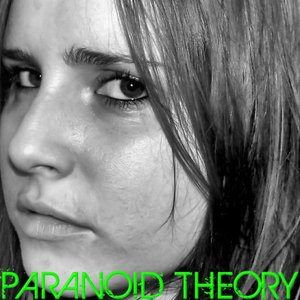 Paranoid Theory