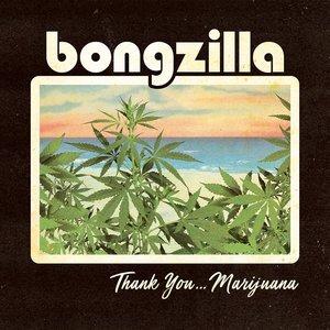 Thank You... Marijuana