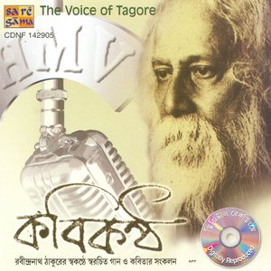 The Voice Of Tagore - Rabindranath Tagore