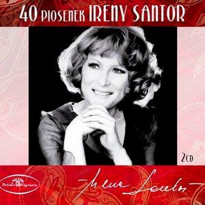 40 Piosenek Ireny Santor