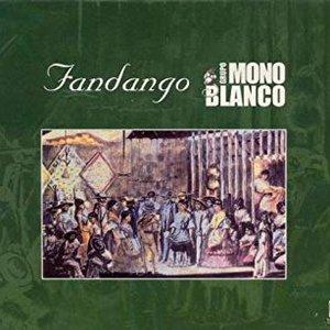 Grupo Mono Blanco Y Stone Lips: Fandango
