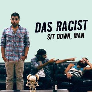 Sit Down, Man