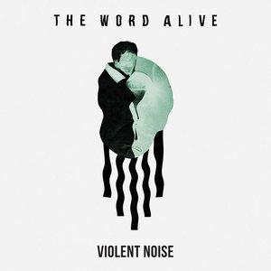 Violent Noise [Explicit]