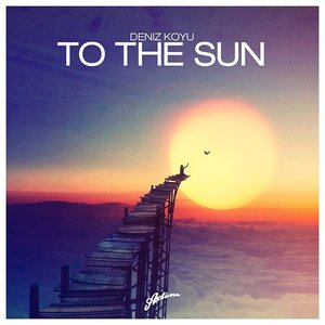 To The Sun