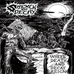 Where Death And Decay Reign