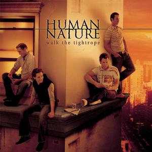 Human Nature - Walk the Tightrope - Lyrics2You