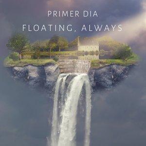 Floating, Always