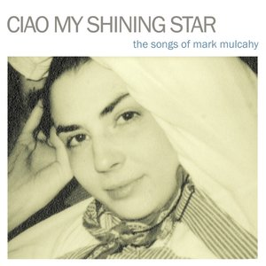 Ciao My Shining Star (Deluxe Edition)