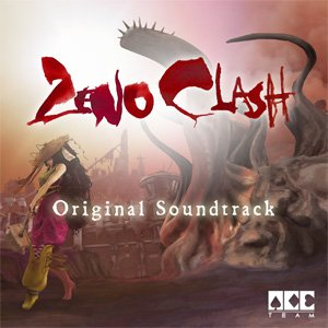 Zeno Clash Original Soundtrack