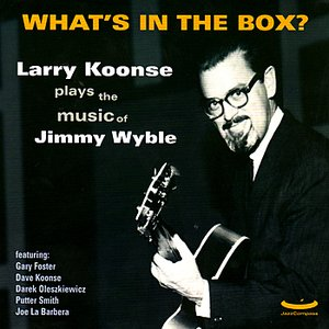 What's In the Box? Music Of Jimmy Wyble