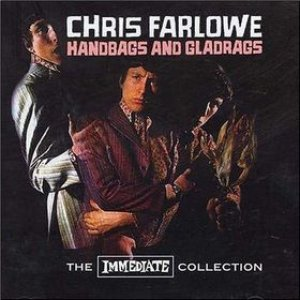 Handbags And Gladrags - The Immediate Collection