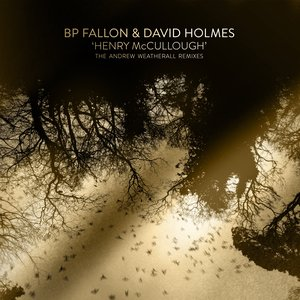 Henry McCullough (the Andrew Weatherall remixes)