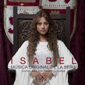 Isabel. Música Original de la Serie (Music from the Original TV Series)