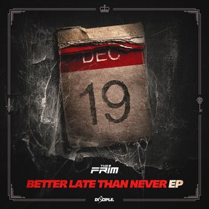 Better Late Than Never - EP