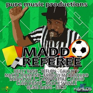 Mad Referee Riddim