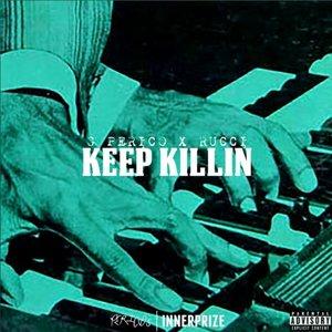 Album artwork for Keep Killin by G Perico