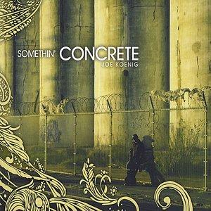 Somethin' Concrete