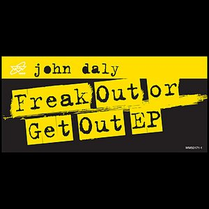 Freak Out or Get Out EP