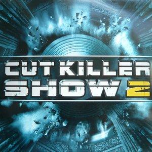 Cut Killer Show 2