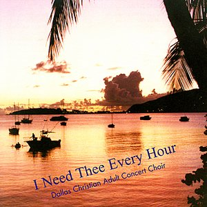 I Need Thee Every Hour
