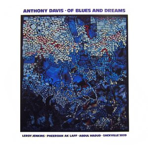 Of Blues and Dreams