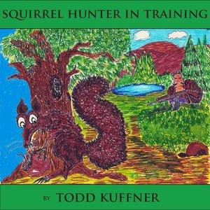 Squirrel Hunter In Training