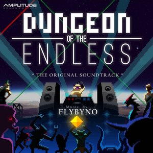 Dungeon of the Endless (Original Video Game Soundtrack)