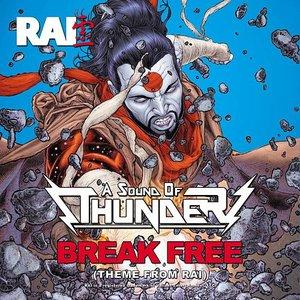 Break Free (Theme from Rai)
