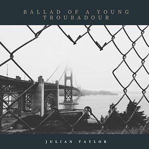 Ballad Of A Young Troubadour