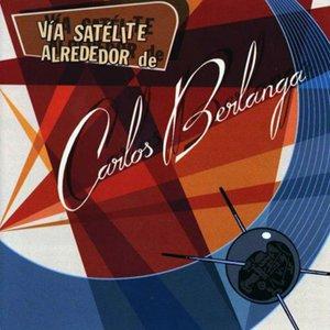 Vía satélite alrededor de Carlos Berlanga