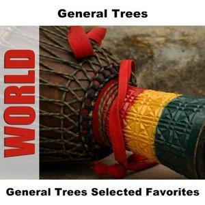 General Trees Selected Favorites