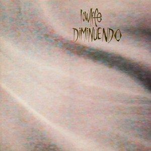 Diminuendo + Singles