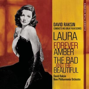 Classic Film Scores: Laura/Forever Amber/The Bad and the Beautiful