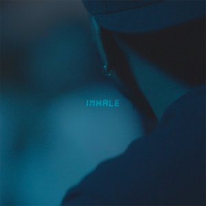 Inhale - Single