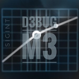 D3bug M3 (Breathing Static)
