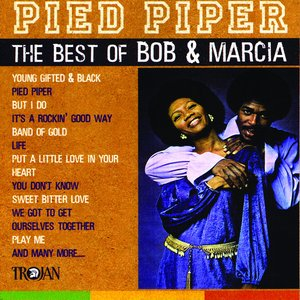 Pied Piper - The Best of Bob & Marcia