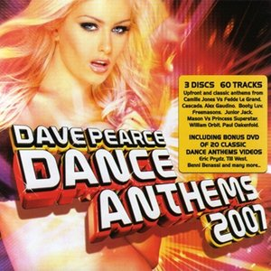 Dave Pearce Dance Anthems 2007