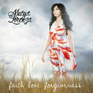 Faith. Love. Forgiveness.