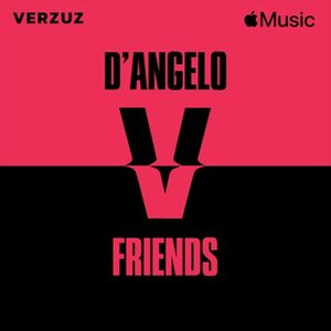 Verzuz: D'Angelo x Friends (Live)