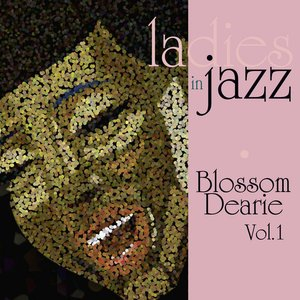 Ladies In Jazz - Blossom Dearie Vol 1