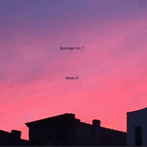 Mons Vi Bootlegs, Vol. 1 (B-Sides Compilation)